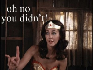 Wonder Woman knows...