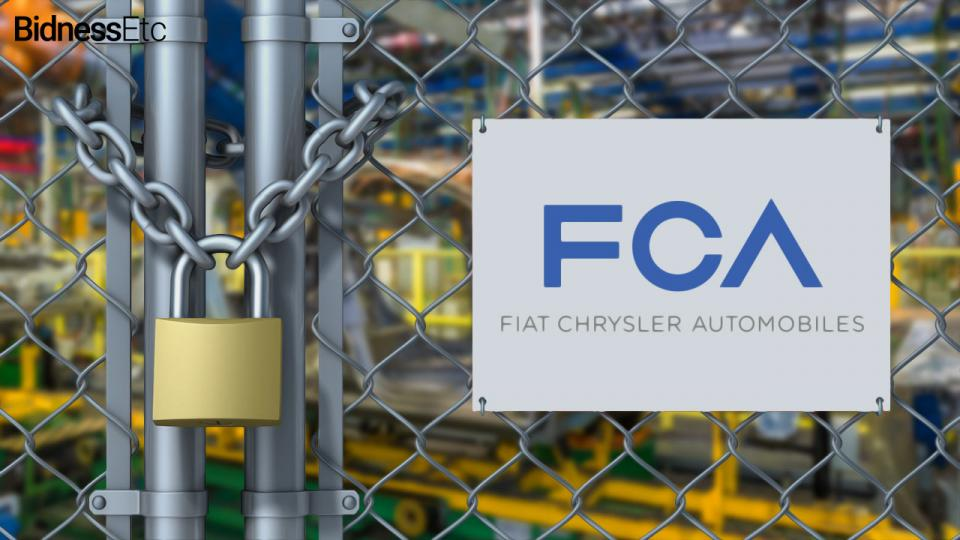 Fiat Chrysler plants to shutter.